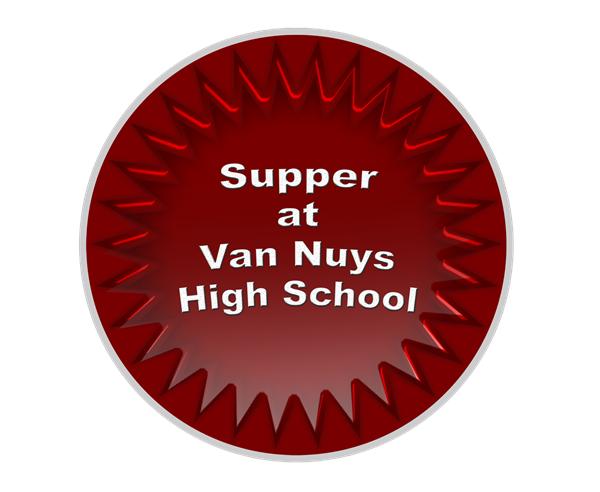 Hot Supper at Van Nuys High School